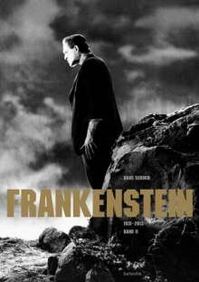 Hans Schmid: Frankenstein. Band II (1931-2013), Buch