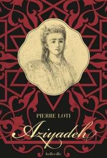 Pierre Loti: Aziyadeh, Buch