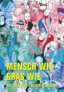 Dietmar Dath: Mensch wie Gras wie, Buch
