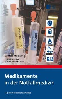 Matthias Bastigkeit: Medikamente in der Notfallmedizin, Buch