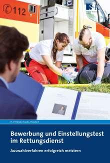 Hans-Peter Hündorf: Bewerbung und Einstellungstest im Rettungsdienst, Buch
