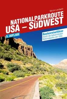 Marion Landwehr: Nationalparkroute USA - Südwest, Buch