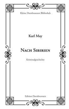 Karl May: Nach Sibirien, Buch