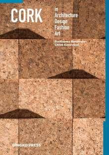 Guillaume Bounoure: Cork in Architecture, Design, Fashion & Art, Buch