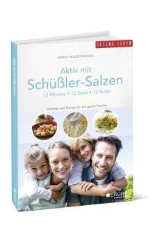Margit Müller-Frahling: Aktiv mit Schüßler-Salzen, Buch
