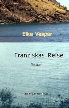 Elke Vesper: Franziskas Reise, Buch