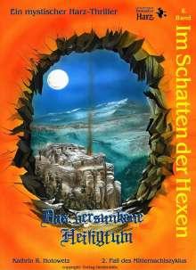 Kathrin R. Hotowetz: Im Schatten der Hexen 06. Das versunkene Heiligtum, Buch