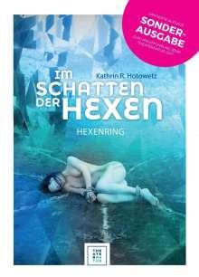 Kathrin R. Hotowetz: Im Schatten der Hexen, Buch