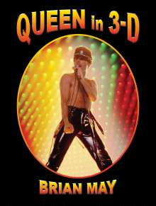 Brian May: Queen In 3D