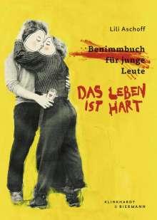 Lili Aschoff: Das Leben ist hart, Buch