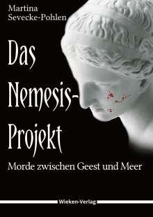 Martina Sevecke-Pohlen: Das Nemesis-Projekt, Buch