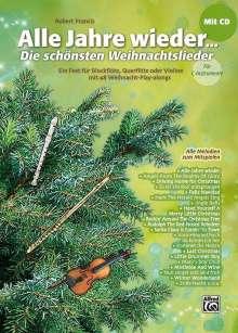 Alle Jahre wieder - Die schönsten Weihnachtslieder für C-Instrumente (Blockflöte, Querflöte, Violine), Noten