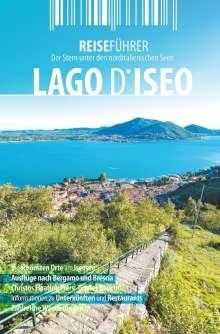 Robert Hüther: Iseosee - Reiseführer - Lago d'Iseo, Buch