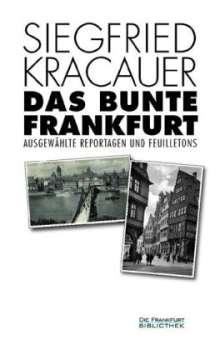 Siegfried Kracauer: Das bunte Frankfurt, Buch