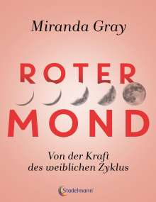 Miranda Gray: Roter Mond, Buch