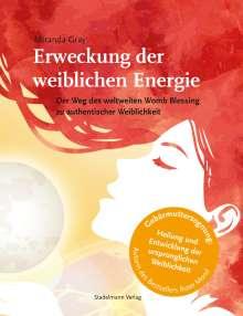 Miranda Gray: Erweckung der weiblichen Energie, Buch