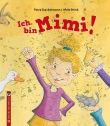 Petra Steckelmann: Ich bin Mimi!, Buch