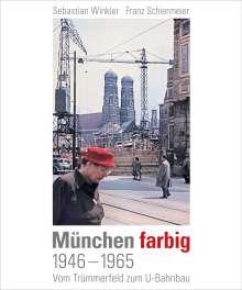 Sebastian Winkler: München farbig, Buch