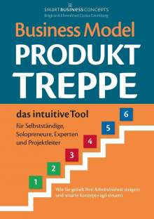 Ehrenfried Conta Gromberg: Business Model Produkt-Treppe, Buch