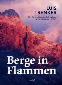Luis Trenker: Berge in Flammen, Buch