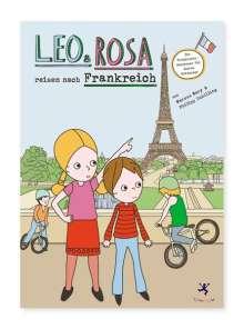 Marcus Mery: Leo und Rosa reisen nach Frankreich, Buch