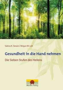 Sakina K. Sievers: Gesundheit in die Hand nehmen, Buch