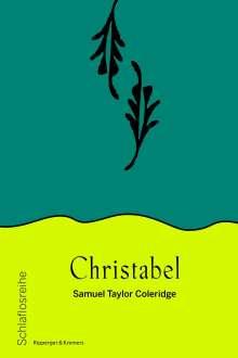 Samuel Taylor Coleridge: Christabel, Buch