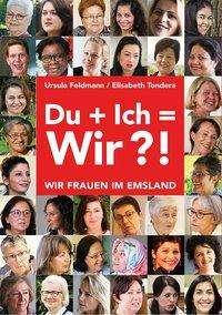 Elisabeth Tondera: Du + Ich = Wir?!, Buch