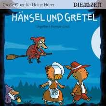 ZEIT Edition: Große Oper für kleine Hörer - Hänsel und Gretel (Engelbert Humperdinck), CD