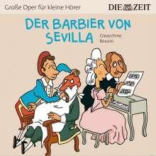 ZEIT Edition: Große Oper für kleine Hörer - Der Barbier von Sevilla (Gioacchino Rossini), CD