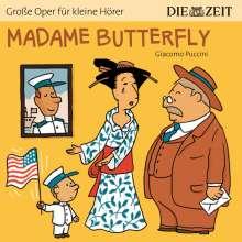 ZEIT Edition: Große Oper für kleine Hörer - Madame Butterfly (Giacomo Puccini), CD