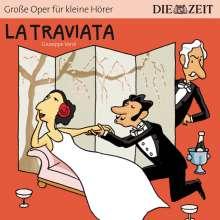ZEIT Edition: Große Oper für kleine Hörer - La Traviata (Giuseppe Verdi), CD
