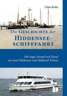 Claus Rothe: Die Geschichte der Hiddenseeschifffahrt, Buch