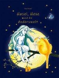 Anke Ortlieb: Hasel, Hexe und die Anderswelt, Buch