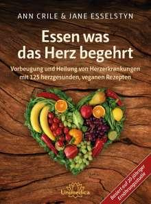 Ann Crile Esselstyn: Essen was das Herz begehrt, Buch