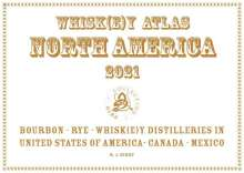 Rüdiger Jörg Hirst: Whiskey Atlas North America 2021, Buch