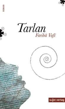 Fariba Vafi: Tarlan, Buch