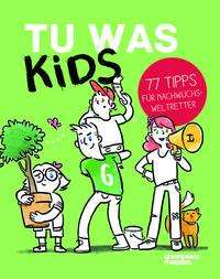 Nicole Röndigs: Tu Was Kids, Buch
