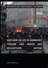 Jose Rosales: RIOT - Was war da los in Hamburg?, Buch