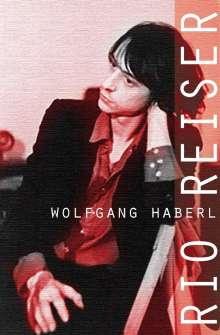 Wolfgang Haberl: Rio Reiser, Buch