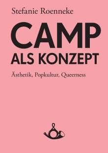 Stefanie Roenneke: Camp als Konzept, Buch