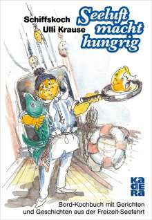 Ulli Krause: Seeluft macht hungrig, Buch