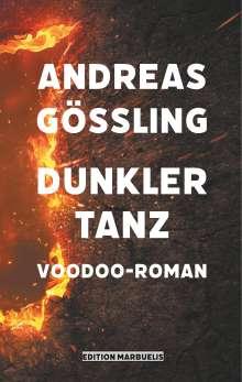 Andreas Gößling: Dunkler Tanz, Buch