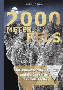 Helmut Schöner: 2000 Meter Fels, Buch