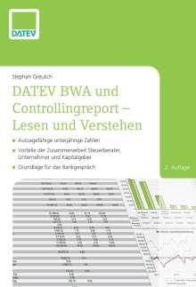 Stephan Greulich: DATEV BWA und Controllingreport - Lesen und Verstehen, Buch