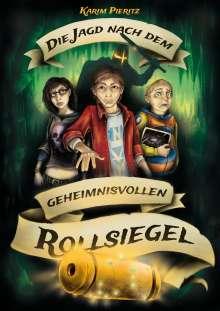Karim Pieritz: Die Jagd nach dem geheimnisvollen Rollsiegel - Jugendbuch ab 12 Jahren, Buch