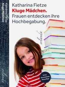 Fietze Katharina: Kluge Mädchen, Buch