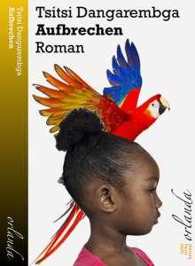 Tsitsi Dangarembga: Aufbrechen, Buch