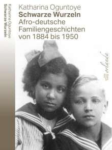 Katharina Oguntoye: Schwarze Wurzeln, Buch