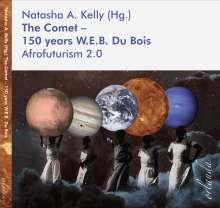The Comet - 150 years W.E.B. Du Bois, Buch